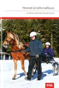 Hevoset ja työturvallisuus