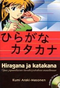 Hiragana ja katakana (+cd)