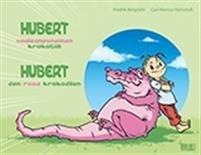 Hubert : den rosa krokodilen ='' Hubert : vaaleanpunainen krokotiili