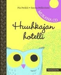 Huuhkajan hotelli (+cd)