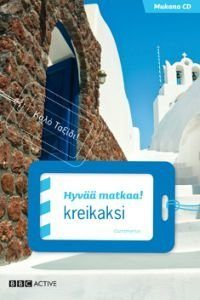 Hyvää matkaa! kreikaksi (+cd)
