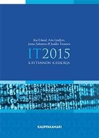 IT 2015 - Käytännön käsikirja