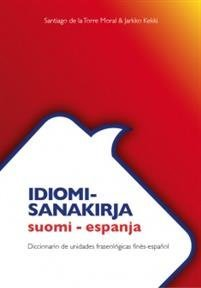 Idiomi-sanakirja suomi-espanja
