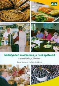 Ikääntyneen ravitsemus ja ruokapalvelut