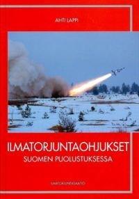 Ilmatorjuntaohjukset Suomen puolustuksessa