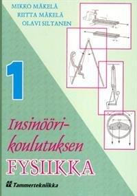 Insinöörikoulutuksen fysiikka 1