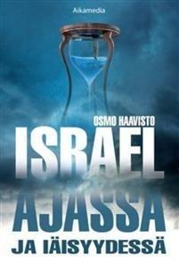 Israel ajassa ja iäisyydessä