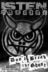 Isten Fanzine - Dont Break The Ghost