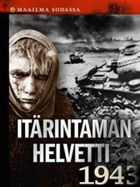 Itärintaman helvetti 1943