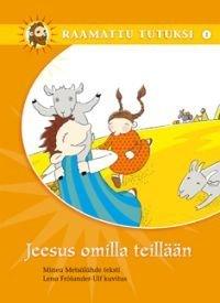 Jeesus omilla teillään