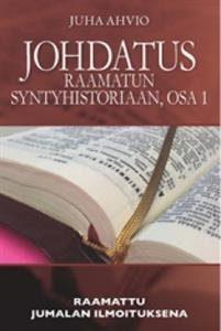 Johdatus Raamatun syntyhistoriaan