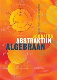 Johdatus abstraktiin algebraan