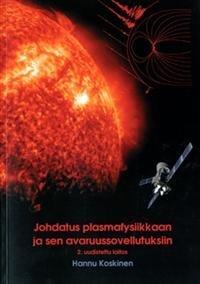 Johdatus plasmafysiikkaan ja sen avaruussovellutuksiin