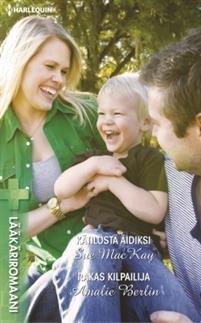 Kätilöstä äidiksi / Rakas kilpailija