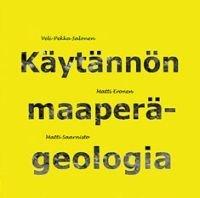 Käytännön maaperägeologia