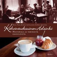 Kahvintuoksuinen Helsinki