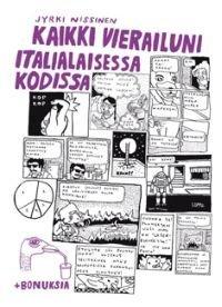 Kaikki vierailuni italialaisessa kodissa