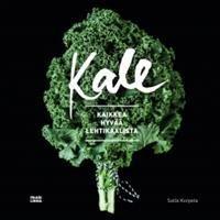 Kale - kaikkea hyvää lehtikaalista