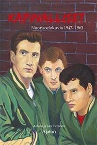 Kapinalliset - nuorisoelokuvia 1947-1963
