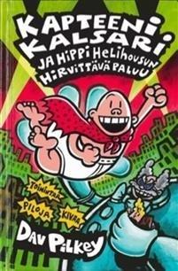 Kapteeni Kalsari ja Hippi Helihousun hirvittävä paluu