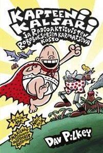 Kapteeni Kalsari ja radioaktiivisten robobokserien karmaiseva kosto