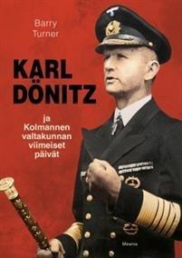 Karl Dönitz ja Kolmannen valtakunnan viimeiset päivät