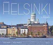 Kaunis Helsinki - Helsinki with Love - Helsinki s ljubovju