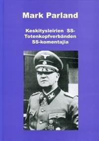 Keskitysleirien SS-Totenkopfverbänden SS-komentajia
