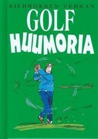 Kierroksen verran golf-huumoria