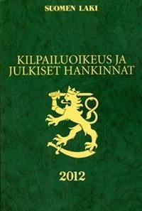 Kilpailuoikeus ja julkiset hankinnat 2012