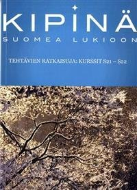 Kipinä: suomea lukioon - Tehtävien ratkaisuja:kurssit S21-S22