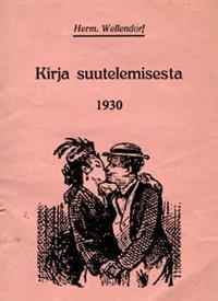 Kirja suutelemisesta 1930 & Viettelemisen taito