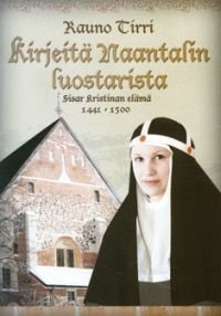 Kirjeitä Naantalin luostarista
