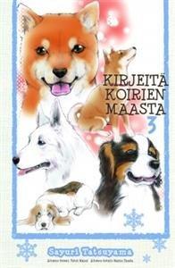 Kirjeitä koirien maasta 3
