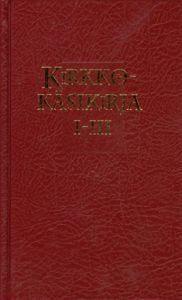 Kirkkokäsikirja 1-3 (Jumalanpalvelusten- Evankeliumi- ja toim.kirja