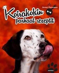 Koirakokin parhaat reseptit