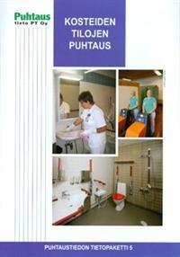 Kosteiden tilojen puhtaus