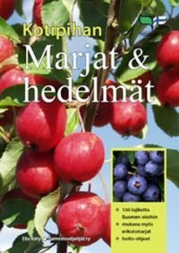 Kotipihan marjat ja hedelmät