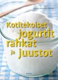 Kotitekoiset jogurtit