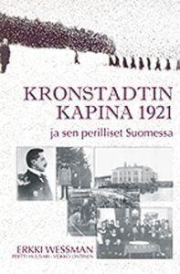 Kronstadtin kapina 1921 ja sen perilliset Suomessa