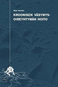 Kroonisen Vasymysoireyhtyman Hoito
