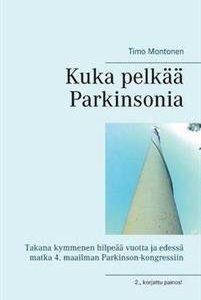 Kuka pelkää Parkinsonia