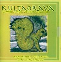 Kultaorava ja muita satuja villeistä viikareista (cd)