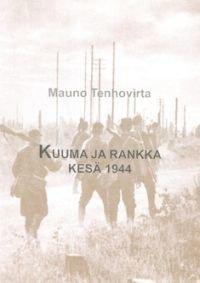 Kuuma ja rankka kesä 1944