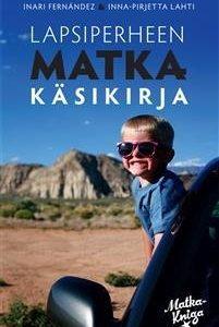 Lapsiperheen matkakäsikirja