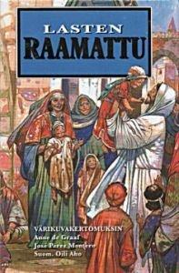Lasten Raamattu värikuvakertomuksin