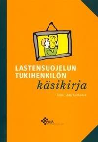 Lastensuojelun tukihenkilön käsikirja
