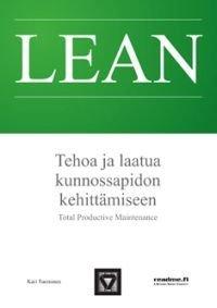 Lean - Tehoa ja laatua kunnossapidon kehittämiseen