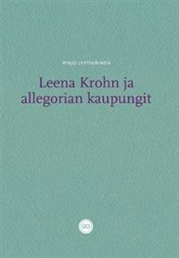 Leena Krohn ja allegorian kaupungit