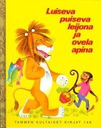 Luiseva puiseva leijona ja ovela apina